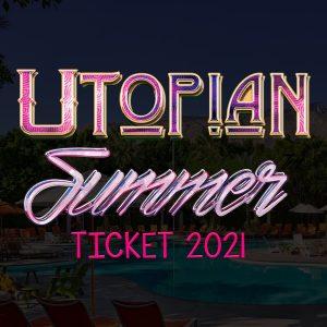 Utopian Summer 2021 Tickets